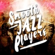 Various Artists Smooth Jazz Players