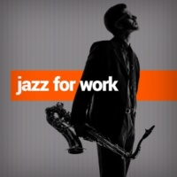 Jazz for Work Can't Wait