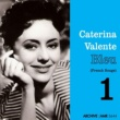 Caterina Valente Blue (French Songs Vol. 1)