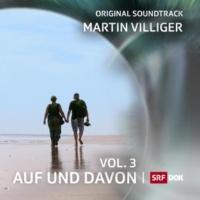 Martin Villiger Auf und Davon, Vol. 3 (Music from the Original TV Series)