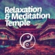 Relaxation Music,Relax Music Temple&Relaxation and Meditation Relaxation & Meditation Temple