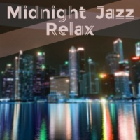 Easy Listening Restaurant Jazz Midnight Jazz Relax ‐ Calm Instrumental Jazz, Jazz for Relaxation, Smooth Piano Jazz Music, Cool Jazz