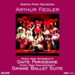 Boston Pops Orchestra&Arthur Fiedler Gaite Parisienne and Gayane Ballet Suite