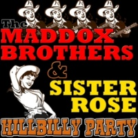 The Maddox Brothers&Sister Rose Dust on the Bible