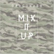 Dragon Ash Mix it Up