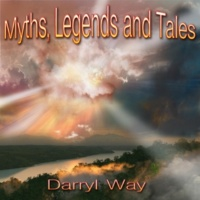 Darryl Way Myths, Legends and Tales