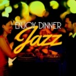 Jazz Dinner Music Lazy