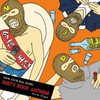 NEW JACK feat.DABO DIRTY ROCK ANTHEM
