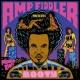 AMP FIDDLER Return Of The Ghetto Fly