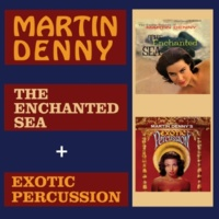 Martin Denny The Enchanted Sea + Exotic Percussion