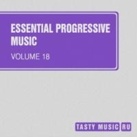 DIM TARASOV,FreshwaveZ,Anton Spark,DJ Nikita Noskow,Volga Faders Project,Kernel Dutch,DJ Snep,T-Quant,Wavegate&Andy Wield Essential Progressive Music, Vol. 18