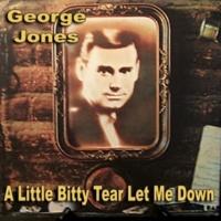 George Jones A Little Bitty Tear Let Me Down
