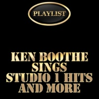 Ken Boothe Playlist Ken Boothe Sings Studio 1 Hits and More