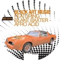 Black Art Music/Blake Baxter Afro Acid
