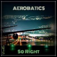 Aerobatics So Right