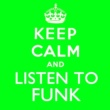 Parliament Keep Calm and Listen to Funk