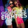 80's Pop Band Essential Eighties