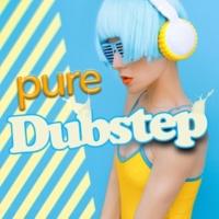 Dub Step&Dubstep Electro Pure Dubstep