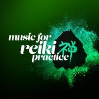 Reiki Music Music for Reiki Practice