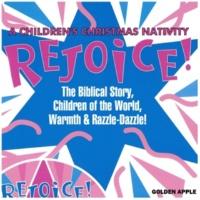 Golden Apple Rejoice! A Children's Christmas Nativity