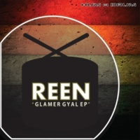 Reen Glamer Gyal EP