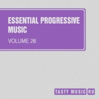FreshwaveZ,Artsever,Slapdash,Reech,Manchus,Niceek,Veegos,Ellis-Extra,Likhnitskiy&Andy Wield Essential Progressive Music, Vol. 26