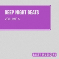 Catapulta,DJ Di Mikelis,Stanislav Lanski,Fcode,Retrig,Dmitry Ashin,DJ KoT,Bulat Steel,Arsevty&Dymoff Deep Night Beats, Vol. 5