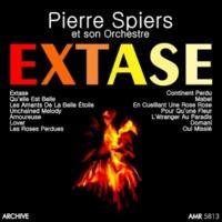 Pierre Spiers et son Orchestre Extase