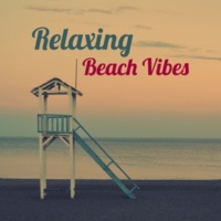 The Chillout Players Relaxing Beach Vibes ‐ Chill Out Music, Sounds to Relax, Beach House, Holiday Island