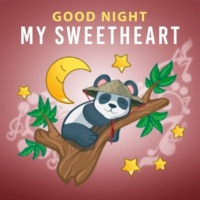 Dream Baby Good Night My Sweetheart ‐ Calming Sounds of Nature for Calm Down Your Baby Before Sleep, Music for Babies, Lullabies for Babies