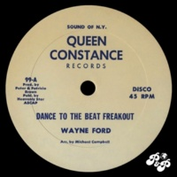 Wayne Ford Dance to the Beat Freakout / The Best Thing in Life