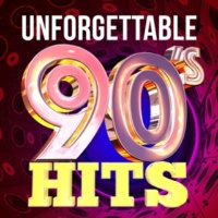 The 90's Generation,90s Maniacs&90s Unforgettable Hits Unforgettable 90's Hits