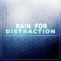 Rain Sounds & White Noise Rain for Distraction