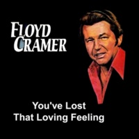 Floyd Cramer You've Lost That Loving Feeling