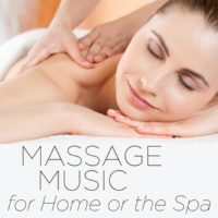 Massage Music Massage Music for Home or the Spa: Over 1 Hour