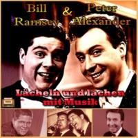 Bill Ramsey&Peter Alexander Lächeln und lachen mit Musik