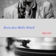 Baris Jazz Waltz Attack