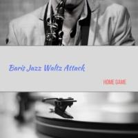 Baris Jazz Waltz Attack Home Game