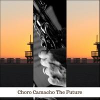 Choro Camacho The Future
