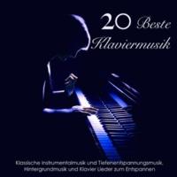Kla Vier Die 20 Beste Klaviermusik - Klassische Instrumentalmusik und Tiefenentspannungsmusik, Hintergrundmusik und Klavier Lieder zum Entspannen
