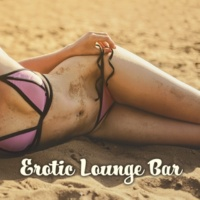 Hot Chill, #1 Hits Now, Ibiza Dance Party Erotic Lounge Bar ‐ Sexy Chill Out, Deep Beats, Electronic Sounds, Relax