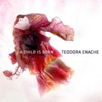 Teodora Enache A Child Is Born