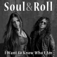 Soul&Roll I Want to Know Who I Am
