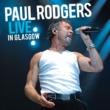 ポール・ロジャース Radioactive [Live In Glasgow / 2006]
