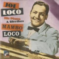 Joe Loco Mambo Loco