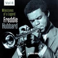 Freddie Hubbard Milestones of a Legend - Freddie Hubbard, Vol. 8