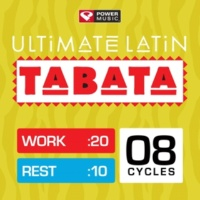 Power Music Workout Ultimate Latin Tabata (20 Second Work and 10 Second Rest Cycles with Vocal Cues)