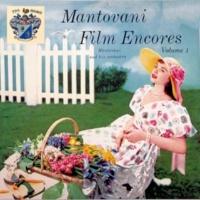 Mantovani and His Orchestra Film Encores Vol. 1