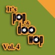 Bent Fabric It's Pop & Doo Wop, Vol. 4