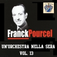 Frank Pourcel Un'Orchstra Nella Sera Vol. 13